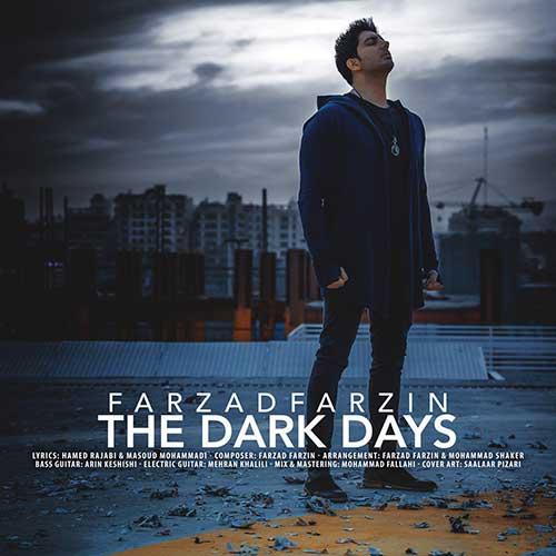 دانلود موزیک ویدیو جدید فرزاد فرزین به نام روزای تاریک