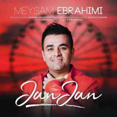 دانلود آهنگ جان جان از میثم ابراهیمی
