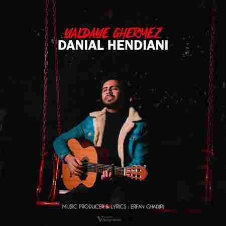 دانلود آهنگ جدید یلدای قرمز از دانیال هندیانی