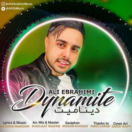 دانلود آهنگ جدید دینامیت از علی ابراهیمی